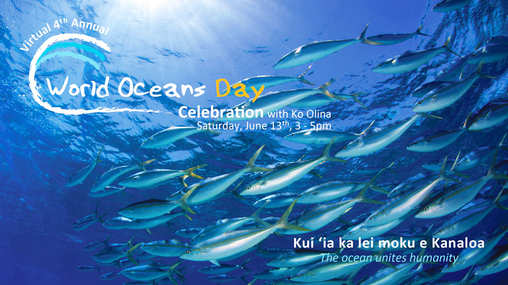 Ko Olina Hosts 4th Annual World Oceans Day Virtual Celebration